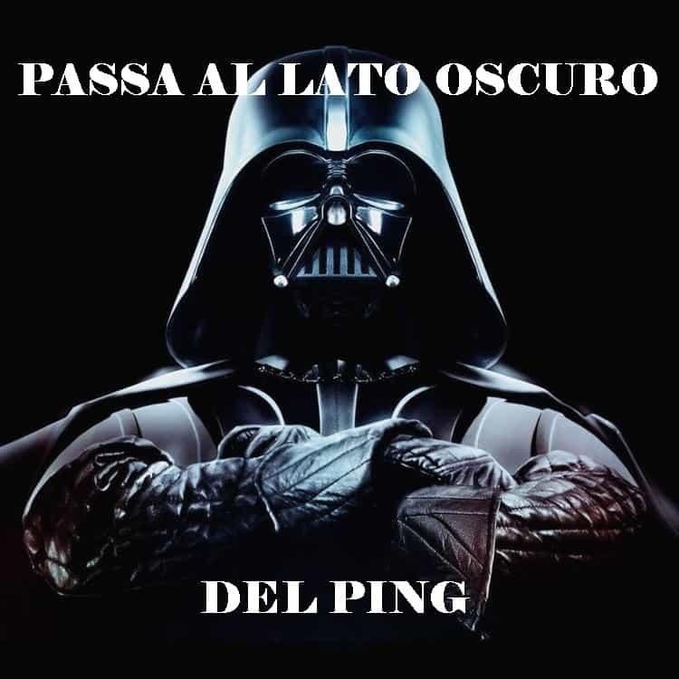 Passa al lato oscuro del PING